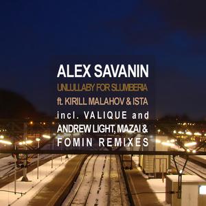 SAVANIN, Alex - Unlullaby For Slumberia (remixes)
