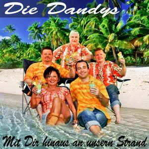 DIE DANDYS - Mit Dir Hinaus An Unsern Strand