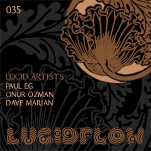 ONUR OZMAN/PAUL EG/DAVE MARIAN - Lucid Artists