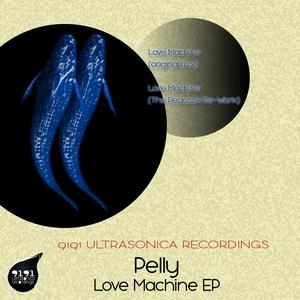 PELLY - Love Machine