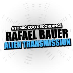 BAUER, Rafael - Alien Transmission