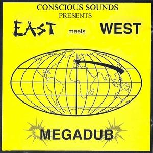 EAST MEETS WEST - Mega Dub