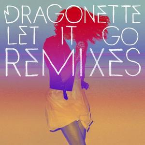 DRAGONETTE - Let It Go