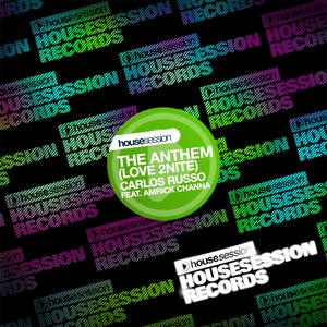 RUSSO, Carlos feat AMRICK CHANNA - The Anthem: Love 2nite)