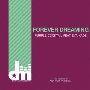 PURPLE COCKTAIL - Forever Dreaming