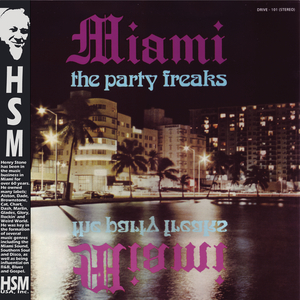 MIAMI - The Party Freaks