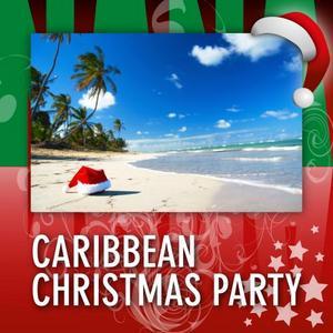 VARIOUS - Caribbean Christmas Party