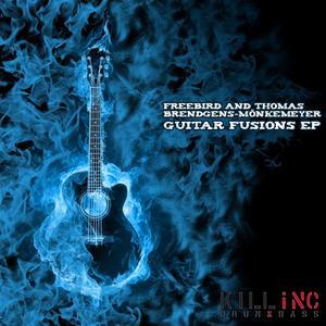 FREEBIRD/THOMAS BRENDGENS-MONKEMEYER - Guitar Fusions EP