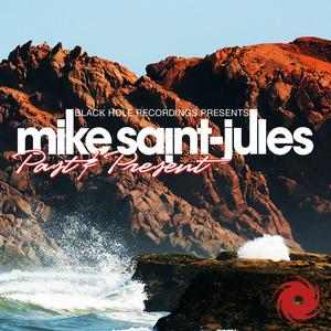 MIKE SAINT JULES/VARIOUS - Past & Present
