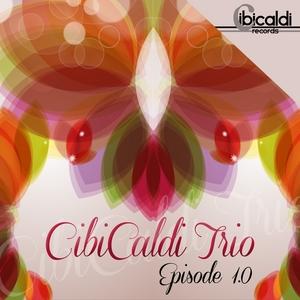 CIBICALDI TRIO - Episode 1 0