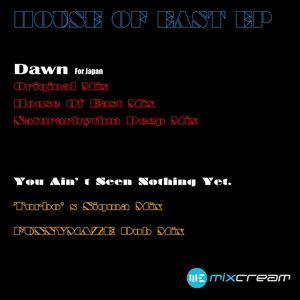 HOUSE OF EAST/SAKAKI NAKAMURA - Dawn