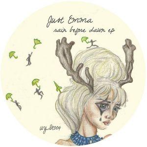 JUST EMMA - Rain Before Dawn EP