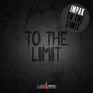 IMPAK - To The Limit
