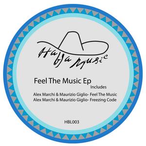 MARCHI, Alex/MAURIZIO GIGLI - Feel The Music