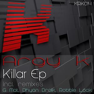 ARGY K - Killar