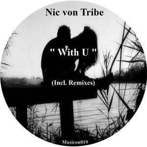 NIC VON TRIBE - With U