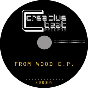 DIGITAL PROJECT - From Wood EP