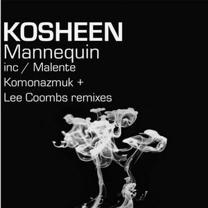 KOSHEEN - Mannequin