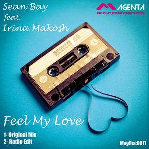 SEAN BAY feat IRINA MAKOSH - Feel My Love
