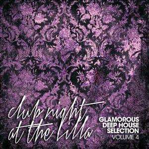 VARIOUS - Club Night At The Villa Vol 4 Glamorous Deep House Selection