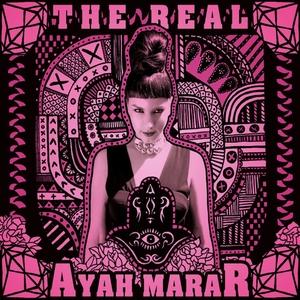 AYAH MARAR - The Real