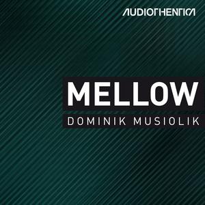 MUSIOLIK, Dominik - Mellow