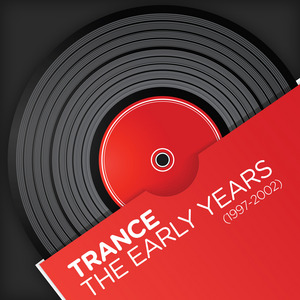 VARIOUS - Trance The Early Years 1997 2002