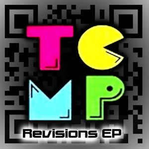 TCMP AKA THE CODY MICHLER PROJECT - Revisions EP