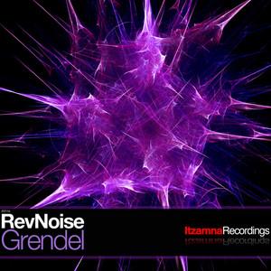REVNOISE - Grendel
