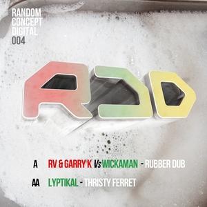 RV & GARRY K/LYPTIKAL - Rubber Dub