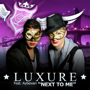 LUXURE feat AYBEWAN - Next To Me