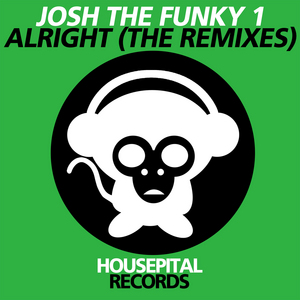 JOSH THE FUNKY 1 - Alright: The Remixes