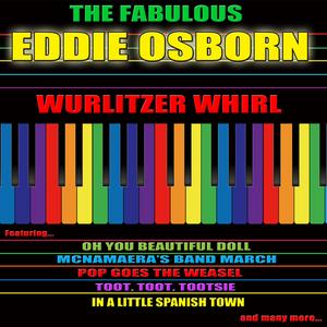 OSBORN, Eddie - Wurlitzer Whirl: The Fabulous Eddie Osborn