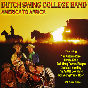 DUTCH SWING COLLEGE BAND - America To Africa