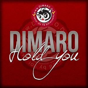 DIMARO - Hold You