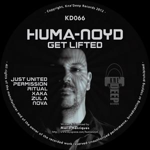 NOYD, Huma - Get Lifted
