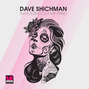 SHICHMAN, Dave - I'm Holding Out My Hand