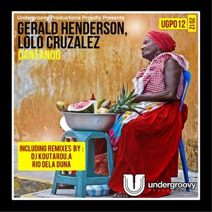 HENDERSON, Gerald/LOLO CRUZALEZ - Cantando