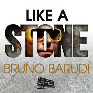 BARUDI, Bruno - Like A Stone