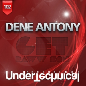 ANTONY, Dene - Get Raww Son