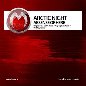 ARCTIC NIGHT - Absense Of Here (remixes)