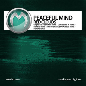 PEACEFUL MIND - Red Clouds (remixes)