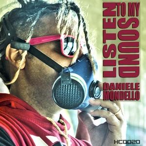 MONDELLO, Daniele - Listen To My Sound