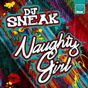 DJ SNEAK - Naughty Girl