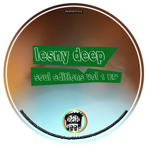 LESNY DEEP - Soul Editions Vol 1 EP