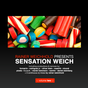 RAINER WEICHHOLD/VARIOUS - Rainer Weichhold Presents Sensation Weich Vol 2 (unmixed Tracks)