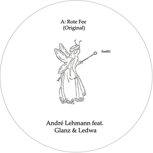 LEHMANN, Andre feat GLANZ & LEDWA - Rote Fee