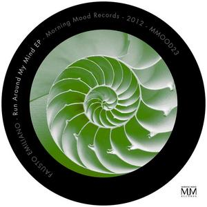 EMILIANO, Fausto - Run Around My Mind EP