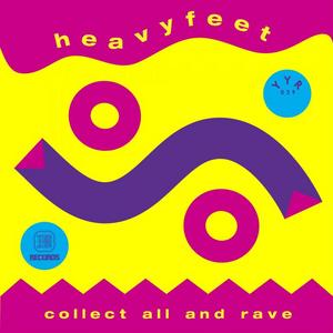 HEAVYFEET - Collect All & Rave EP