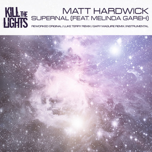 HARDWICK, Matt - Supernal (remixes)